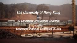HKU Studio Laos: Strategic Landscape Planning for the Greater Mekong, 2020.